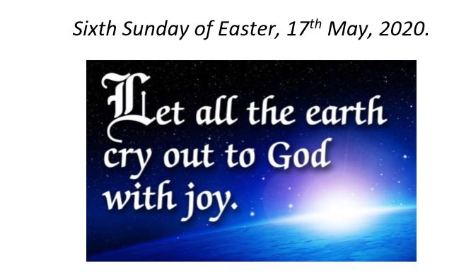 Sixth Sunday of Easter and Notices